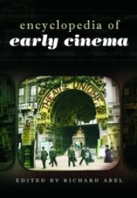 Cover for The Encyclopedia of Early Cinema