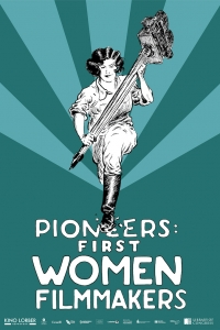 Poster for Pioneers: First Women Filmmakers series